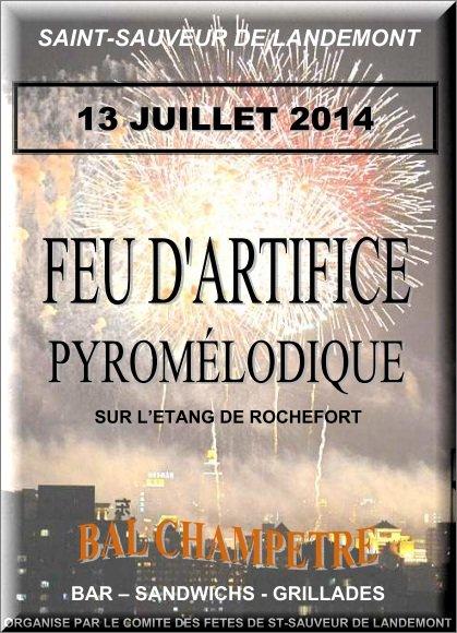 FEU D'ARTIFICE ST SAUVEUR DE LANDEMONT présentés par Nanou Création traiteur Maine et Loire